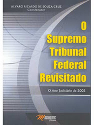 O Supremo Tribunal Federal Revisitado
